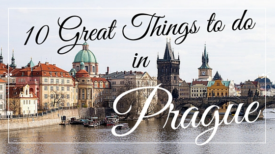 10 Great things to do in Prague